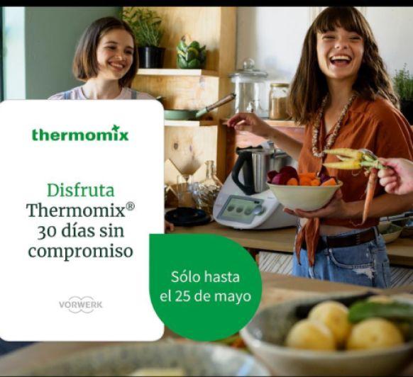 PRUEBA 30 DIAS TU Thermomix® SIN COMPROMISO y 50€ DE REGALO