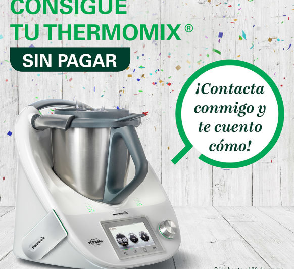 TEN TU Thermomix® SIN PAGAR