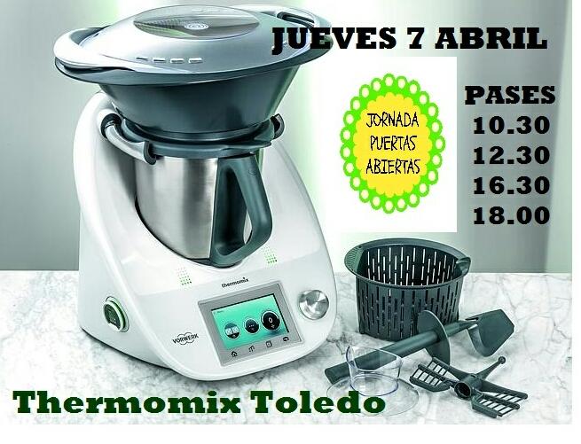FINALIZADO - JORNADA DE PUERTAS ABIERTAS Thermomix® TOLEDO