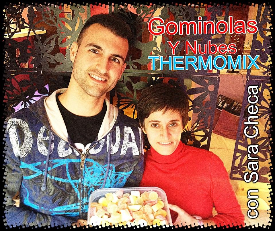 Gominolas y Nubes con Thermomix® , desde la delegación de fuenlabrada. Israel Díez y Sara Checa.