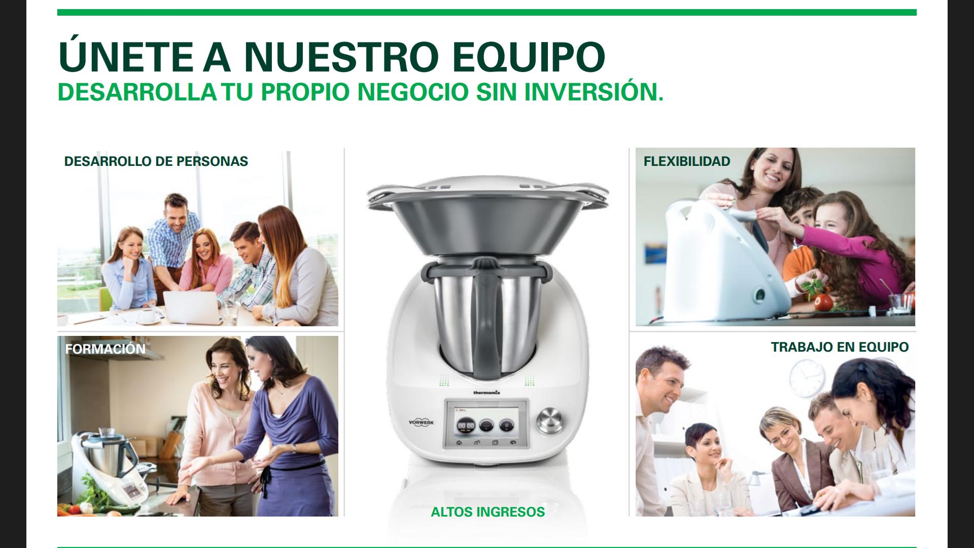 Thermomix® , UNA OPORTUNIDAD PROFESIONAL.... ¡ÚNETE A NUESTRO EQUIPO!