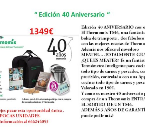 Thermomix® 40 ANIVERSARIO...SORTEAMOS 40 Thermomix® TM6