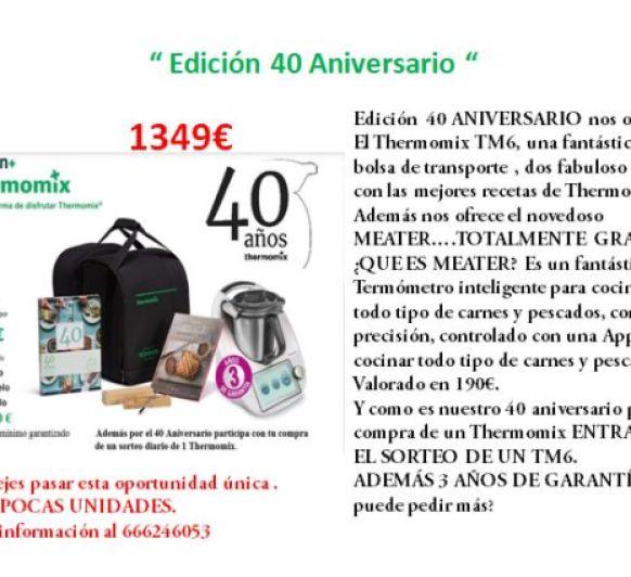 40 ANIVERSARIO Thermomix®