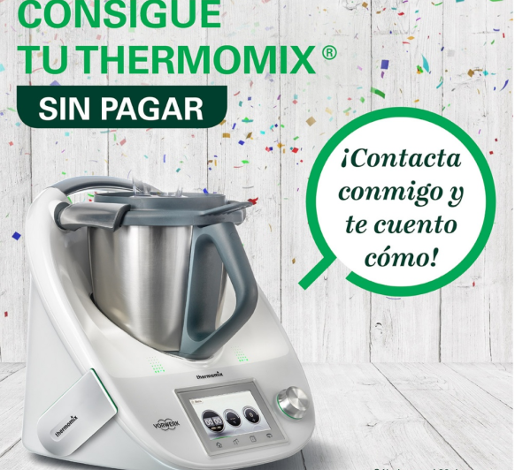 Consigue tu Thermomix® sin pagar.